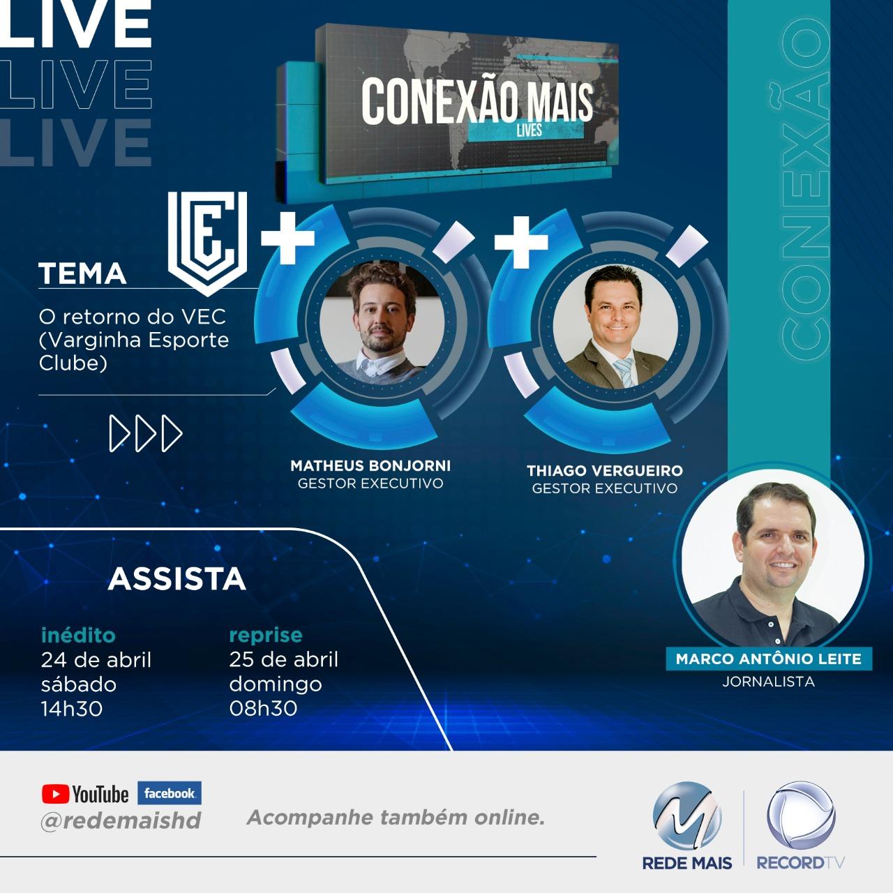 CONEXÃO MAIS LIVE – A volta do VEC – Varginha Esporte Clube