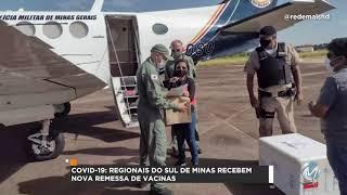 R+: Vacinas contra Covid-19 chegam ao Sul de Minas