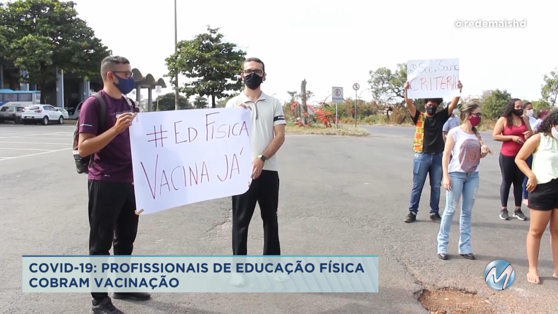 Covid-19: profissionais de Educação Física cobram vacinação no Norte de Minas