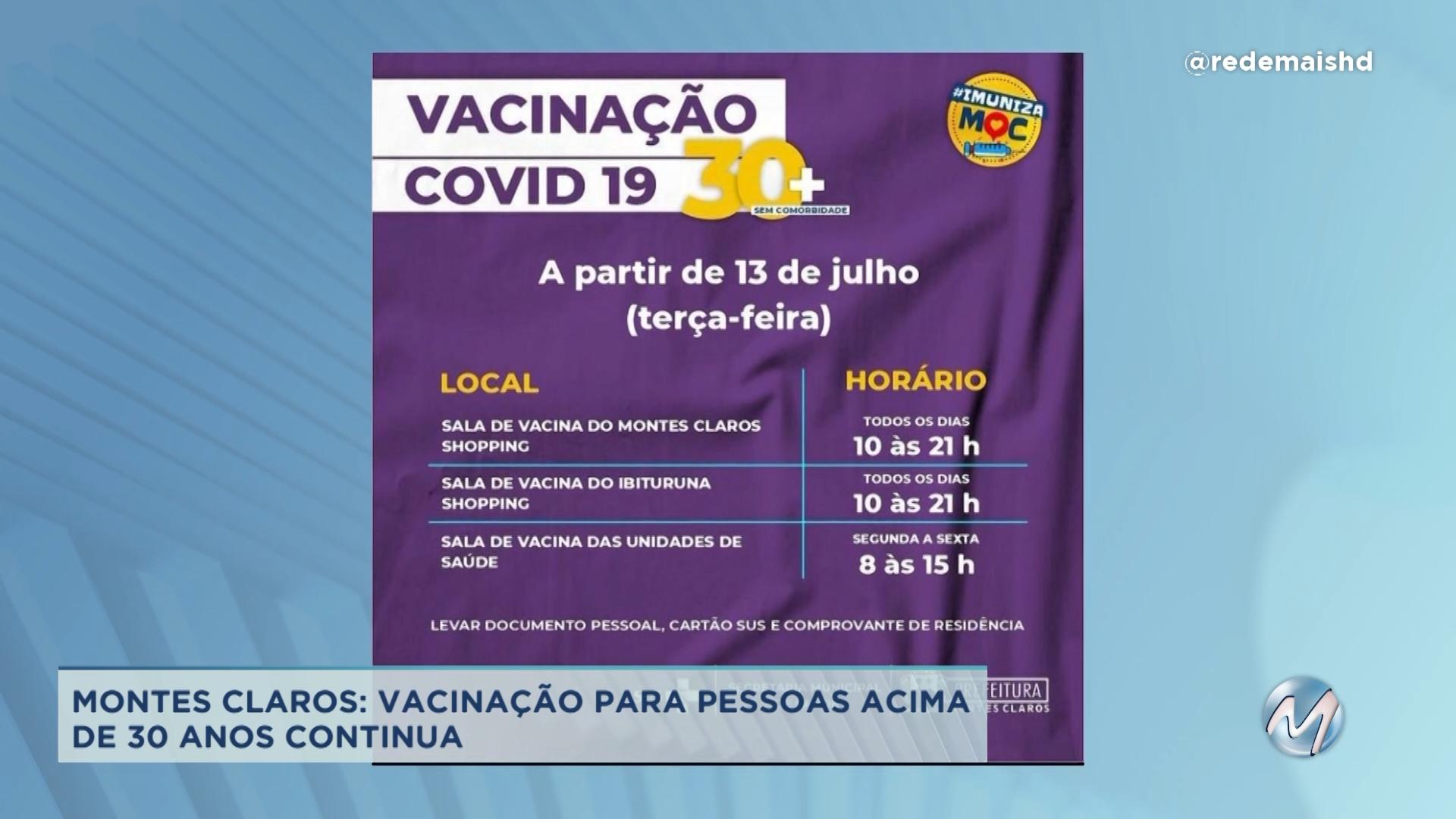 Covid-19: Vacinação para pessoas acima de 30 anos continua em Montes Claros