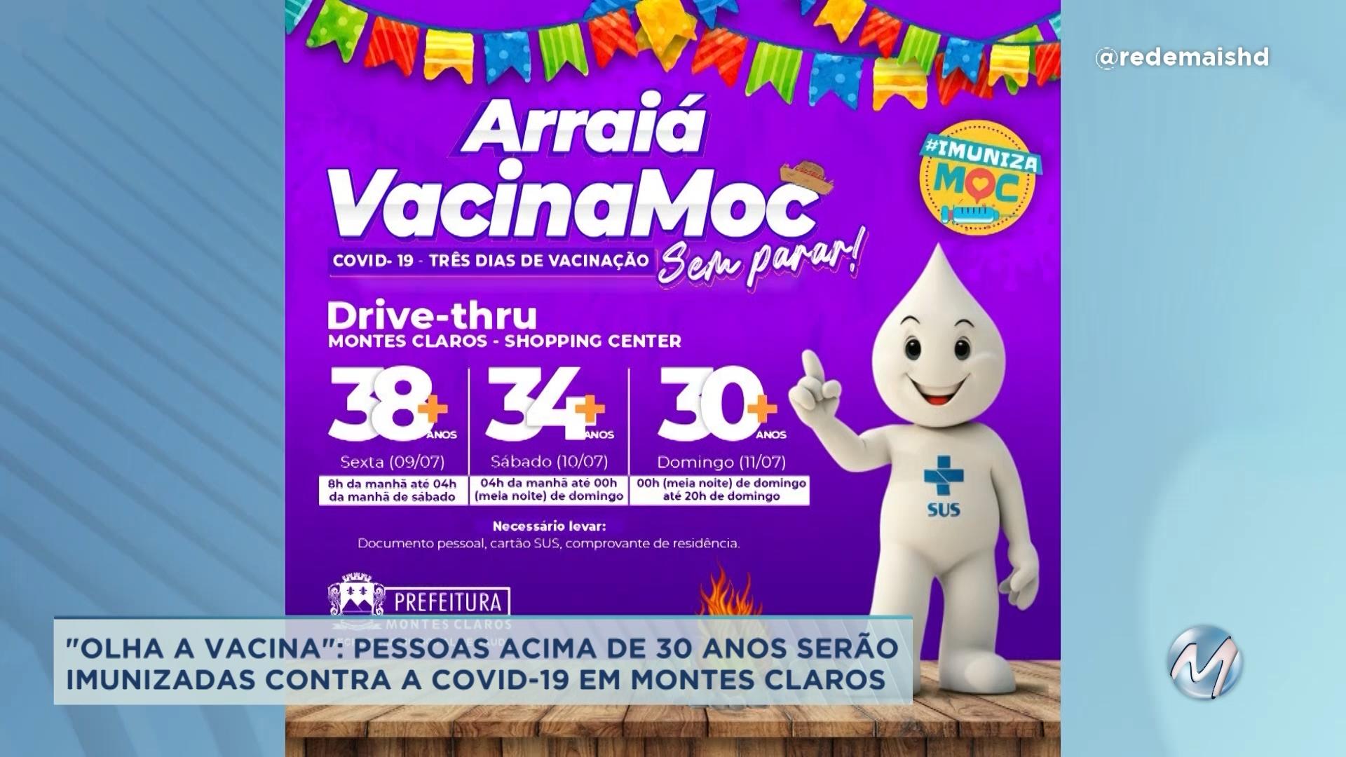 """""""Olha a vacina"""": pessoas acima de 30 anos serão imunizadas contra a Covid-19 em Montes Claros"""