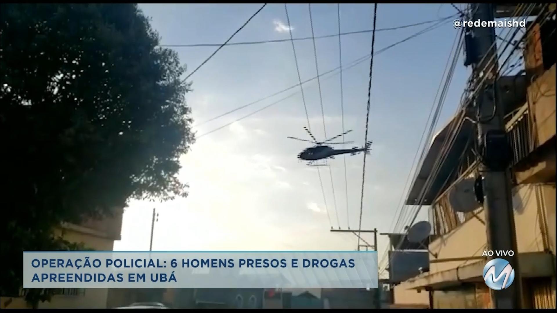 Operação policial: 6 homens são presos e drogas apreendidas em Ubá