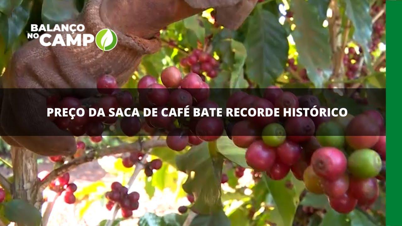 Preço da saca de café bate recorde histórico