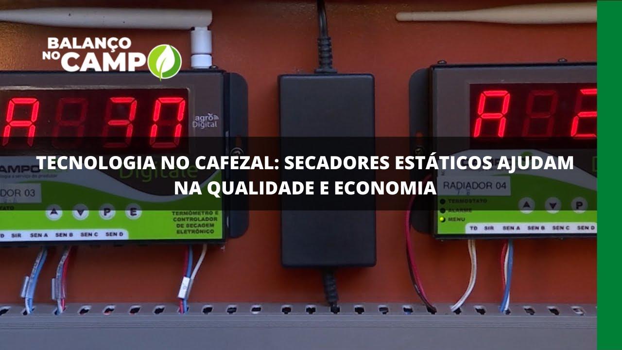 Tecnologia no cafezal: secadores estáticos ajudam na qualidade e economia
