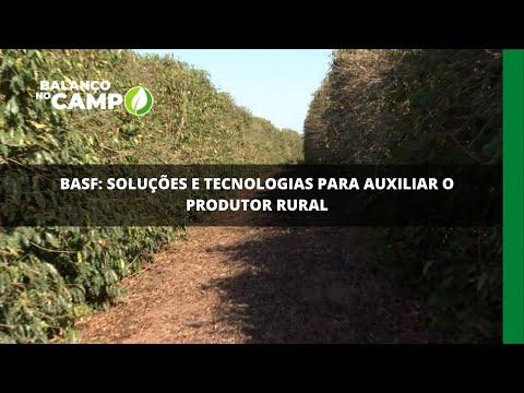 BASF: soluções e tecnologias para auxiliar o produtor rural