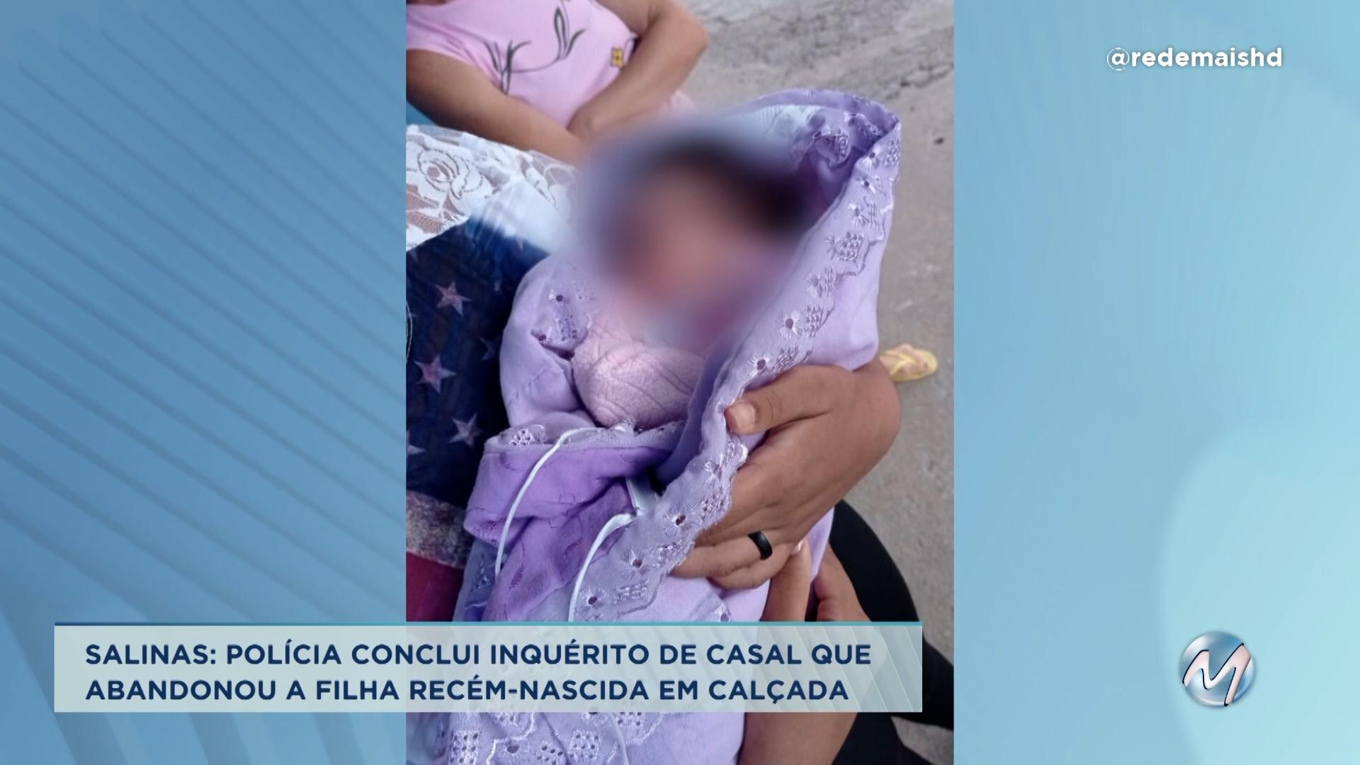 Salinas: polícia conclui inquérito de casal que abandonou filha recém-nascida em calçada