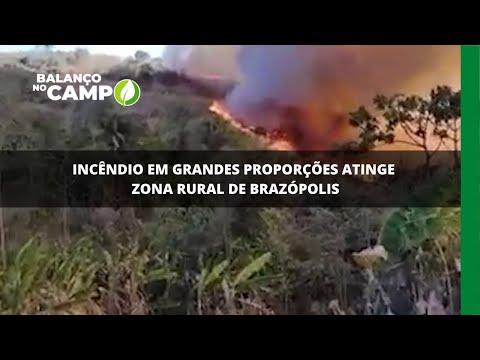 Incêndio em grandes proporções atinge zona rural de Brazópolis
