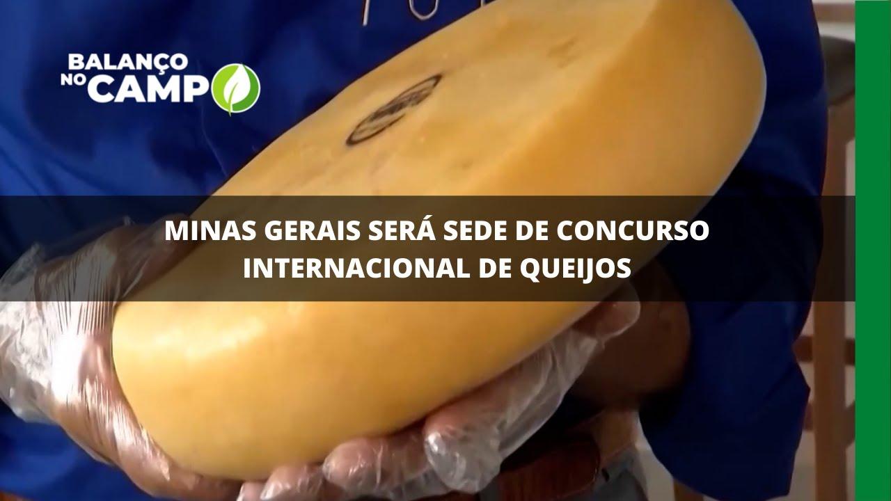 Minas Gerais será sede de concurso internacional de queijos