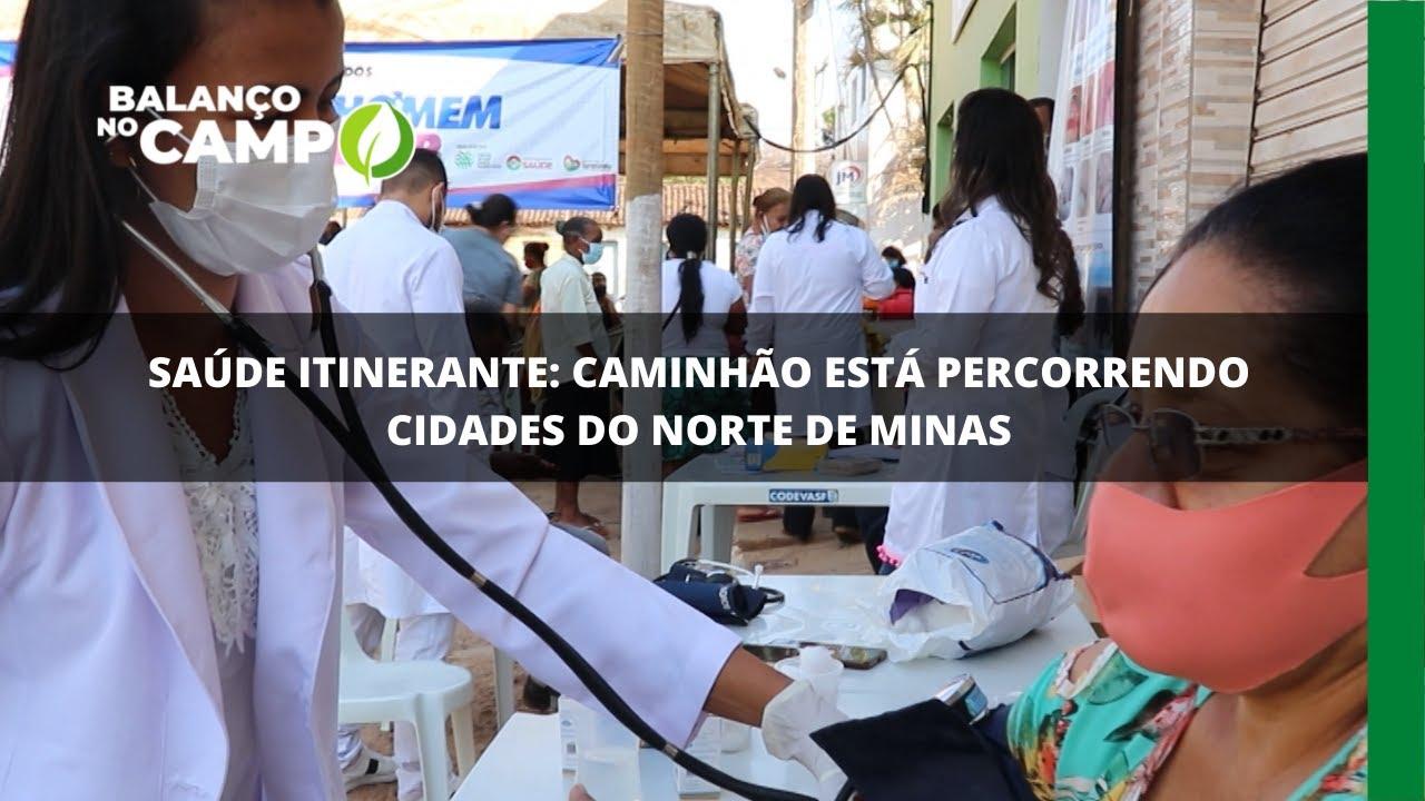 Saúde itinerante: caminhão está percorrendo cidades do norte de Minas