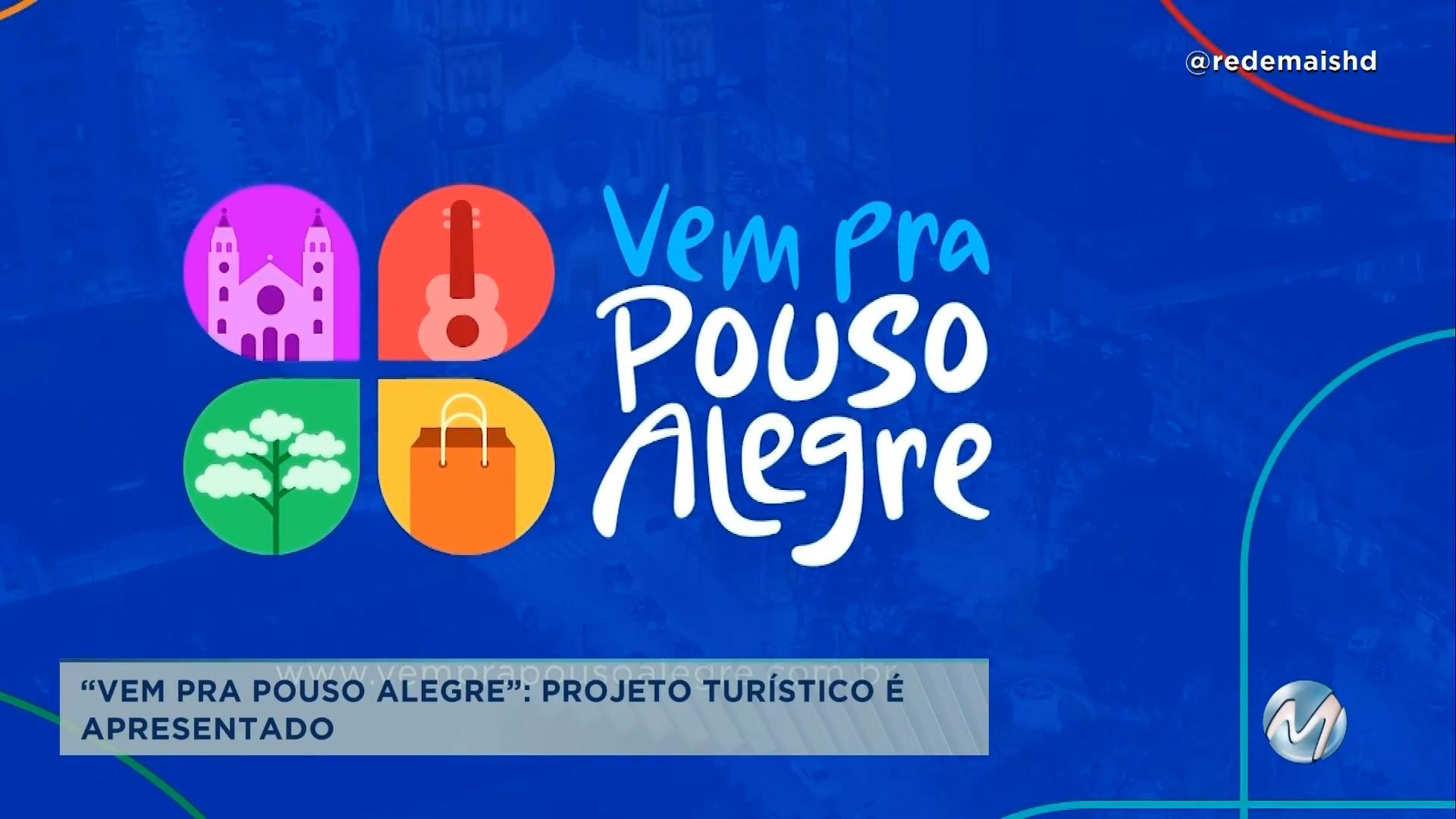 """""""Vem pra Pouso Alegre"""": projeto turístico é lançado para atrair diversos setores"""