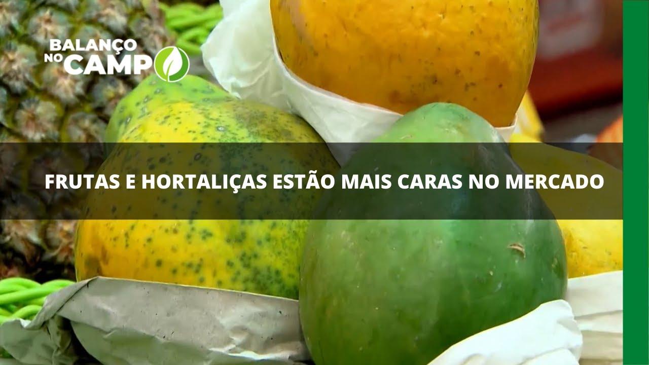 Consumidores já sentem a alta dos preços de frutas e hortaliças